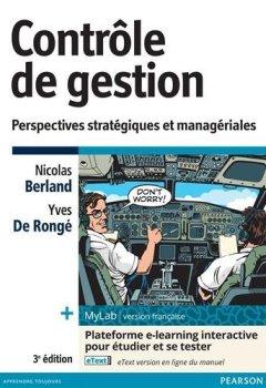 Livres Couvertures de Contrôle de gestion 3e édition + MyLab | version française : Perspectives stratégiques et managériales