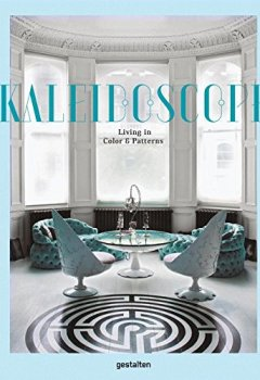 Livres Couvertures de Kaleidoscope: Living in Color and Patterns
