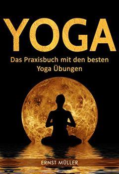 Buchdeckel von Yoga: Das Praxisbuch mit den besten Yoga Übungen