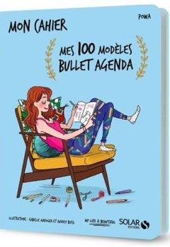 Livres Couvertures de Mon cahier mes 100 modèles bullet agenda