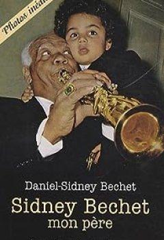 Livres Couvertures de Sidney Bechet, mon père