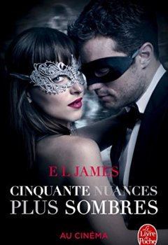 Livres Couvertures de Cinquante nuances plus sombres (Fifty Shades, Tome 2) - Edition film