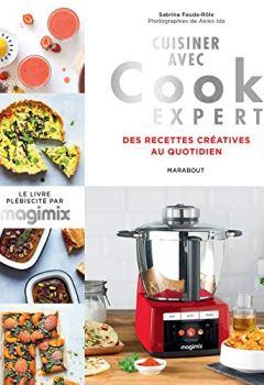 Livres Couvertures de Cuisiner avec Cook expert: Recettes créatives au quotidien