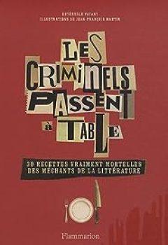 Livres Couvertures de Les criminels passent à table
