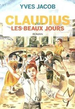 Claudius Ou Les Beaux Jours