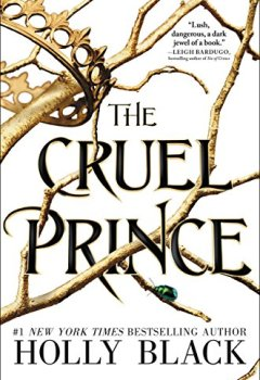 Livres Couvertures de The Cruel Prince (The Folk of the Air Book 1) (English Edition)