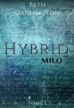 Livres Couvertures de Milo: Hybrid