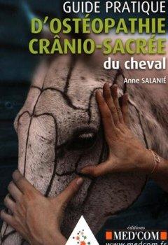 Livres Couvertures de Guide pratique d'ostéopathie crânio-sacrée du cheval