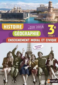 Livres Couvertures de Histoire-Géographie-EMC 3e - Nouveau programme 2016