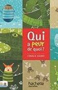 Lecture CP - Collection Pilotis - Album 1 Qui a peur de quoi ? - Edition 2013