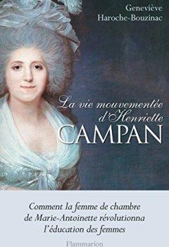 Livres Couvertures de La vie mouvementée d'Henriette Campan