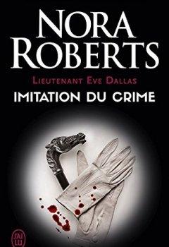 Livres Couvertures de Lieutenant Eve Dallas (Tome 17) - Imitation du crime