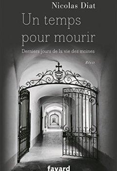 Livres Couvertures de Un temps pour mourir: Derniers jours de la vie des moines