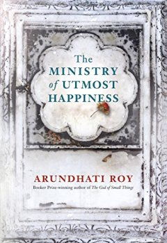 Livres Couvertures de The Ministry of Utmost Happiness: Longlisted for the Man Booker Prize 2017