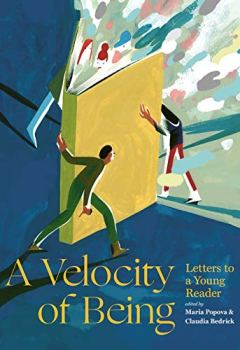 Livres Couvertures de A Velocity of Being: Letters to a Young Reader