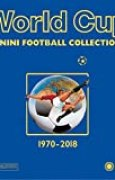 World Cup 1970-2018 : Panini Football Collections