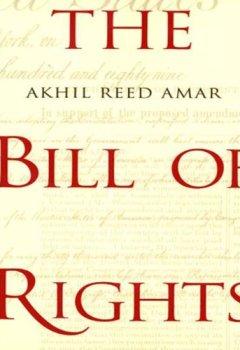 Buchdeckel von The Bill of Rights: Creation and Reconstruction