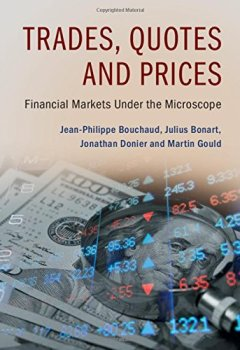 Livres Couvertures de Trades, Quotes and Prices: Financial Markets Under the Microscope
