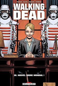Livres Couvertures de Walking Dead T30. Nouvel Ordre Mondial