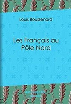 Livres Couvertures de Les Français au Pôle Nord