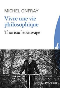Livres Couvertures de Vivre une vie philosophique