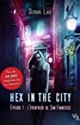 Hex in the City, Épisode 1: L'Éventreur de San Francisco