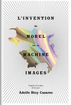 Livres Couvertures de L'invention de Morel ou la machine à images
