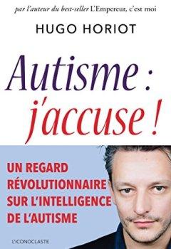 Livres Couvertures de Autisme, j'accuse !