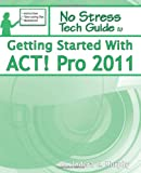 Getting Started With ACT! Pro 2011