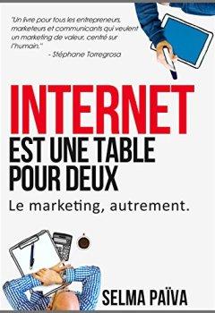 Livres Couvertures de Internet est une table pour deux: Le marketing, autrement
