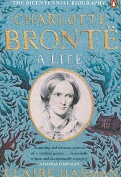 Livres Couvertures de Charlotte Bronte: A Life
