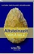 Altsteinzeit von A-Z