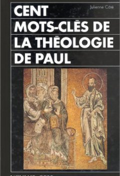 Livres Couvertures de Cent mots-clés de la théologie de Paul