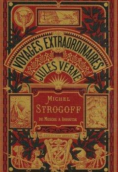 Livres Couvertures de Michel Strogoff : Moscou-Irkoutsk : Tome 2