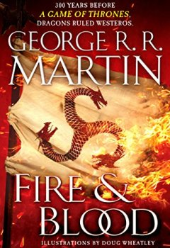 Livres Couvertures de Fire and Blood: 300 Years Before A Game of Thrones (A Targaryen History)