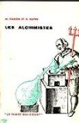 Les alchimistes. coll: le temps qui court.