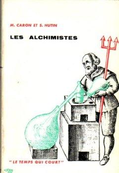 Livres Couvertures de Les alchimistes. coll: le temps qui court.
