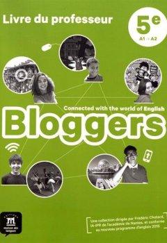 Livres Couvertures de Anglais 5e Bloggers : Livre du professeur