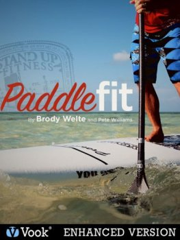 Paddle Fit (Enhanced Version) by Pete Williams