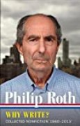 Philip Roth: Why Write?  (LOA #300): Collected Nonfiction 1960-2013