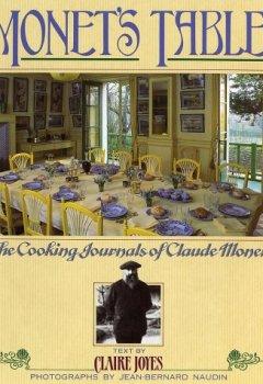 Livres Couvertures de Monet's Table: The Cooking Journals of Claude Monet