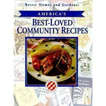 Better Home and Gardens America's Best-Loved Community Recipes
