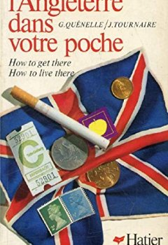 Livres Couvertures de L'Angleterre dans votre poche How to get there How to live there