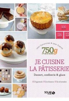 Livres Couvertures de Je cuisine la pâtisserie - 750g
