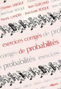 Livres Couvertures de Exercices corrigés de probabilités