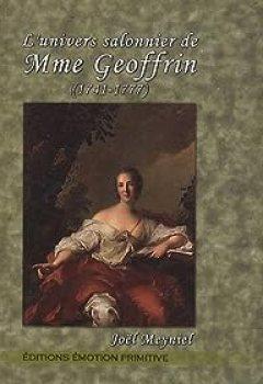 Livres Couvertures de L'univers salonnier de Mme Geoffrin (1741-1777)