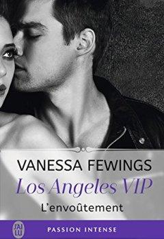 Livres Couvertures de Los Angeles VIP (Tome 2) - L'envoûtement
