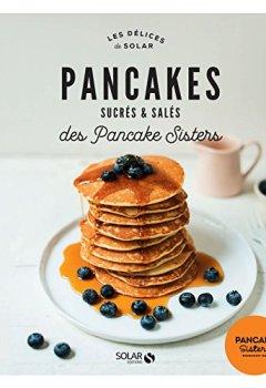 Livres Couvertures de Pancakes sucrés et salés des Pancake Sisters