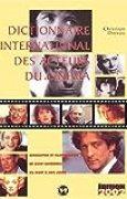 Dictionnaire international des acteurs du cinéma. : Edition 2002