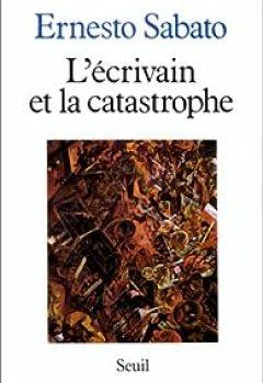 Livres Couvertures de L'écrivain et la catastrophe